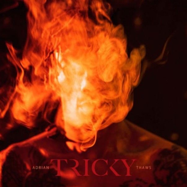 Tricky-Adrian-Thaws-608x608