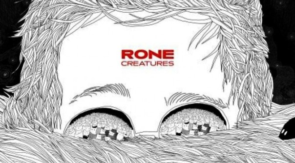 Rone-Creatures