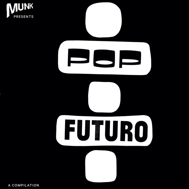 Munk presents Pop Futuro