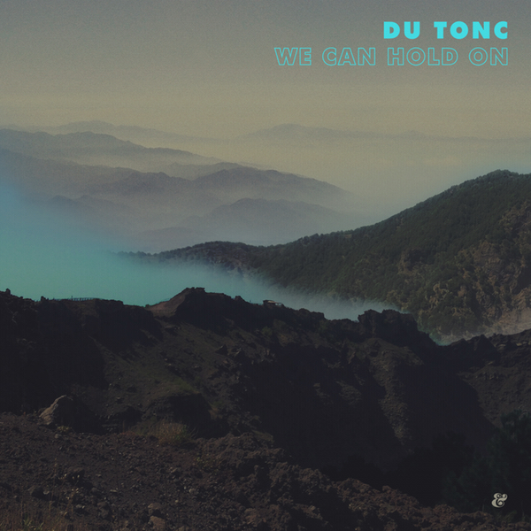 du tonc - we can hold on 600