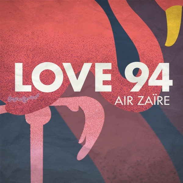Air Zaire - Love 94 Artwork 600
