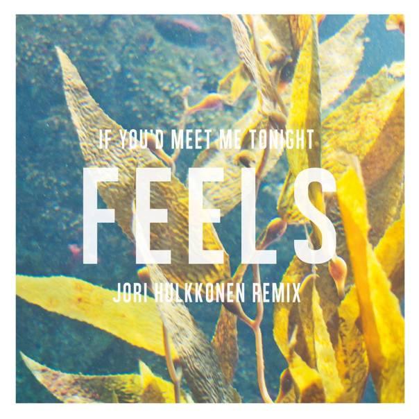 Feels-JHremix