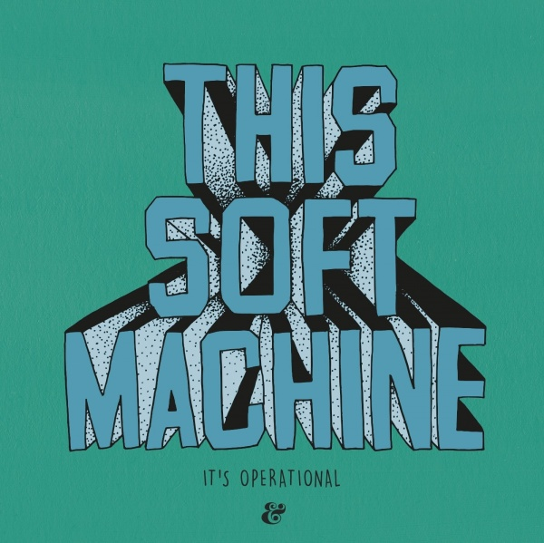this soft machine