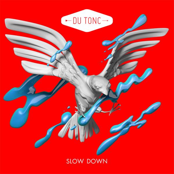 Du Tonc - Slow Down Artwork 600.jpg
