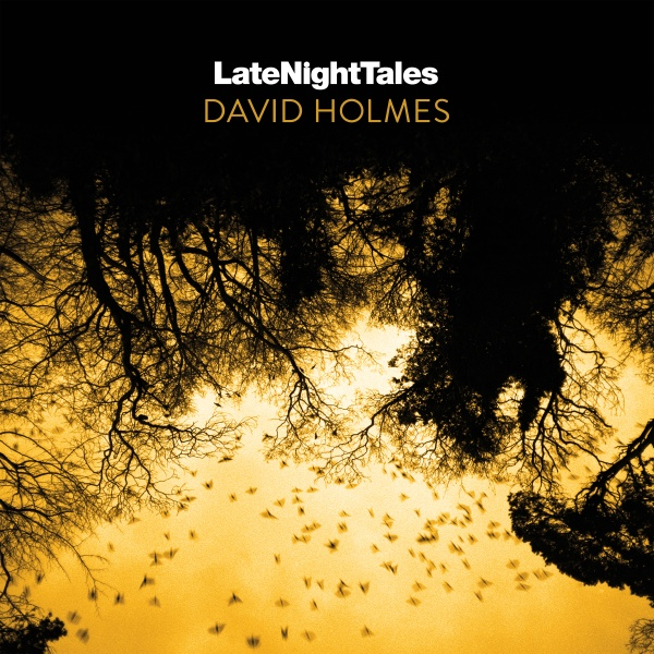 Late Night Tales - David Holmes - Artwork-600x_