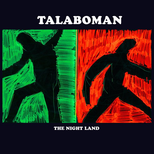 Talaboman-The-Night-Land.jpg