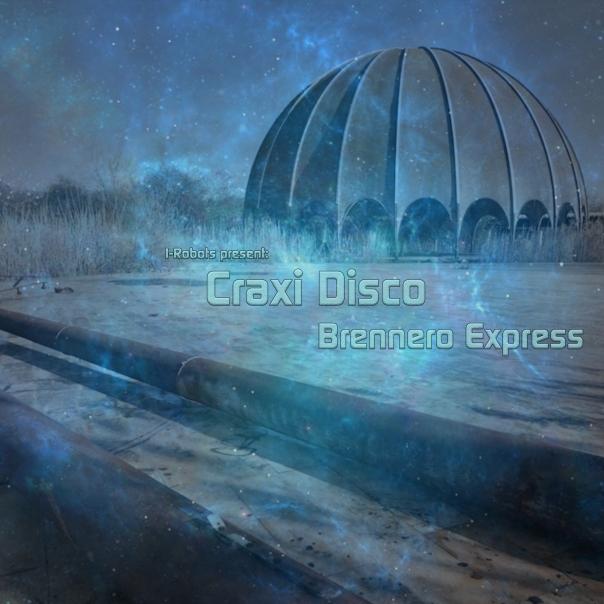 OPCM 12 85 I-Robots pres. Craxi Disco - Brennero Express